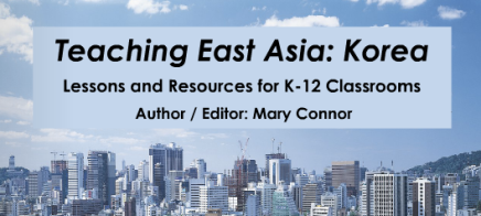 Teaching East Asia: Korea – E-book: Will be available on June26